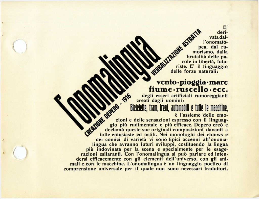 Fig 3: L'Onomalingua (onomatopoetic language), a page from Depero Futurista, 1927. Depero Futurista included Depero's Futurist experiments with sound and the compositional potential of the written word. These poems and word-plays were an expansion of Filippo Tommaso Marinetti's Futurist parole in libertà (words in freedom). For Marinetti, in the era of the airplane and of the radio, when direct physical connection was no longer needed to communicate, printed words, too, should be freed from the constraints of syntax and the rigid order of the written line.