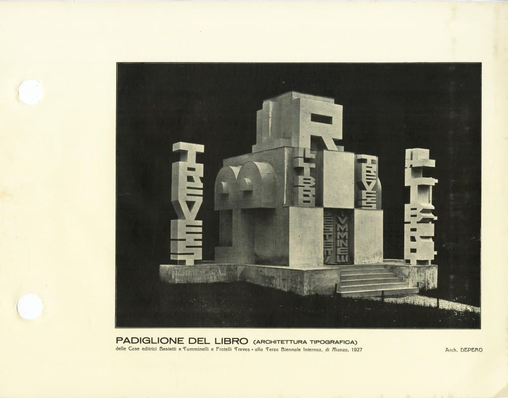 Fig 4: A page from Depero Futurista, 1927. Depero invented something he called Architettura pubblicitaria (advertising architecture), where the building itself became the ad, as can be seen in the 1927 pavilion he did for the publishing house Bestetti-Tumminelli-Treves at the Monza book fair of 1927.